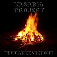 The Darkest Night — Vasaria Project, Washariyah Project