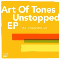 Unstopped EP — Art Of Tones