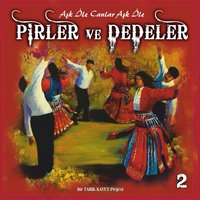 Pirler Ve Dedeler, Vol. 2 — сборник