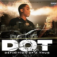 Defenition of a Thug — D.O.T.