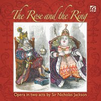 Sir Nicholas Jackson: The Rose and the Ring — Доменико Скарлатти, Edward Grint, Concertante of London, William Morgan, Sir Nicholas Jackson, William Morgan|Edward Grint|Robyn Parton, Robyn Parton