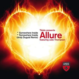 Somewhere Inside — Tiësto, Allure, Julie Thompson