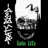 Low Life — Rats Blood