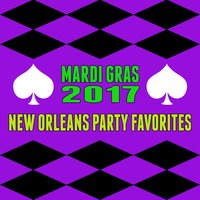 Mardi Gras 2017- New Orleans Party Favorites — сборник