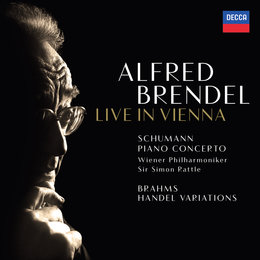 Schumann: Piano Concerto / Brahms: Variations & Fugue on a Theme by Handel — Wiener Philharmoniker, Alfred Brendel, Sir Simon Rattle