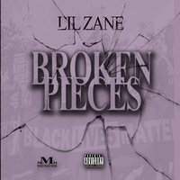 Broken Pieces — Lil Zane