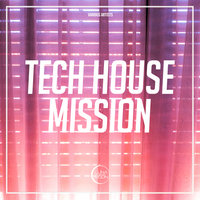 Tech House Mission — сборник