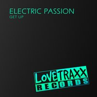 Get Up — Electric Passion