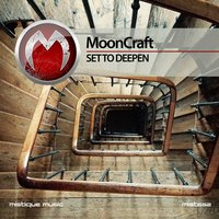 Set To Deepen — Mooncraft