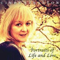Portraits of Life and Love — Cindy Stratton