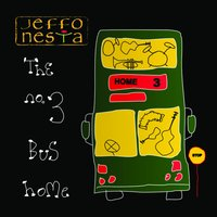 The No.3 Bus Home — Jeffo Nesta