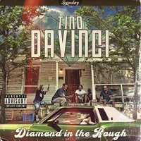 Diamond in the Rough — Tino DaVinci