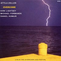 Overcome - Live at the Leverkusen Jazz Festival — Attila Zoller
