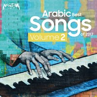Arabic Best Songs of 2017, Vol. 2 — сборник