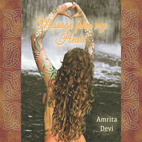 Message from My Heart — Amrita Devi