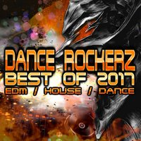 Dance Rockerz Best Of 2017 — сборник