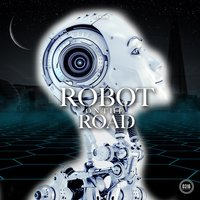 Robot on the Road — Housetree