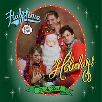 Halftime for the Holidays — Dude York