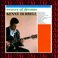 Weaver of Dreams — Kenny Burrell
