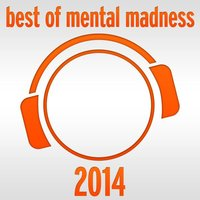 Best of Mental Madness 2014 — сборник