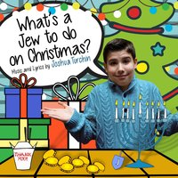 What's a Jew to Do on Christmas? — Joshua Turchin