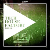 Tech House Factory, Vol. 10 — сборник