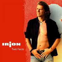 Two Faces — Irion
