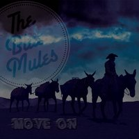 Move On — The Blue Mules