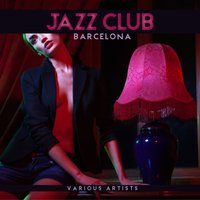 Jazz Club Barcelona — сборник
