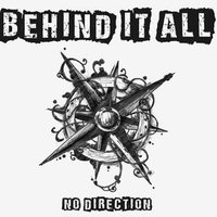 No Direction — Behind It All