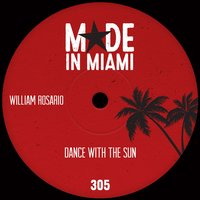 Dance With The Sun — William Rosario