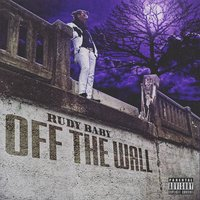 Off the Wall — Rudy Baby