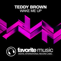 Wake Me Up — Teddy Brown