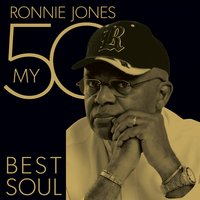 My 50 Best Soul — Ronnie Jones