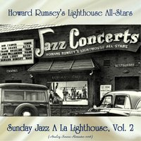 Sunday Jazz A La Lighthouse, Vol. 2 — Howard Rumsey's Lighthouse All-Stars, Shelly Manne / Russ Freeman / Bob Cooper / Jimmy Giuffre / Milt Bernhart / Shorty Rogers