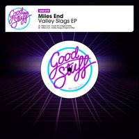 Valley Slags EP — Miles End