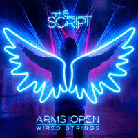 Arms Open — The Script