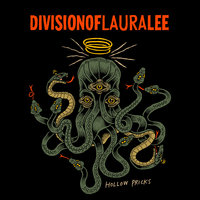 Hollow Pricks — Division Of Laura Lee