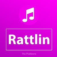 Rattlin — The Prattleons
