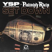 Set Down — Philthy Rich, Youngin Stay Paid