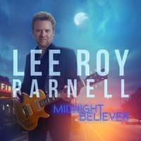 Midnight Believer — Lee Roy Parnell