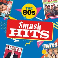 Smash Hits The 80s — сборник