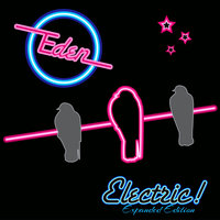 Electric! Expanded Edition — Eden