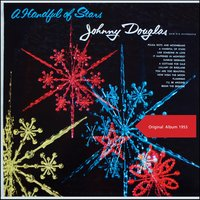 A Handful Of Stars — Johnny Douglas & His Orchestra