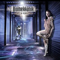 State of Perfection — Biomekkanik