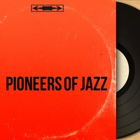 Pioneers of Jazz — сборник