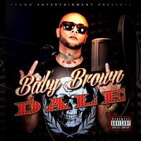 Dale — Baby Brown