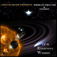 It's Eternity Wishes — Emman Pelumi & Doreen