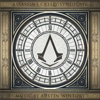 Assassin's Creed Syndicate — Austin Wintory