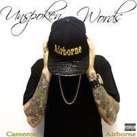 Unspoken Words — Cameron Airborne